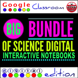 Big Bundle of Science Digital Interactive Notebooks