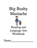 Big Bushy Mustache ~ Gary Soto ~ Language Arts Workbook ~ 2nd Grade