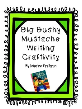 Big Bushy Mustache Writing Craftivity