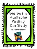 Big Bushy Mustache Writing Craftivity