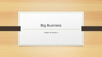 Big Business - Chapter 19 Section 2