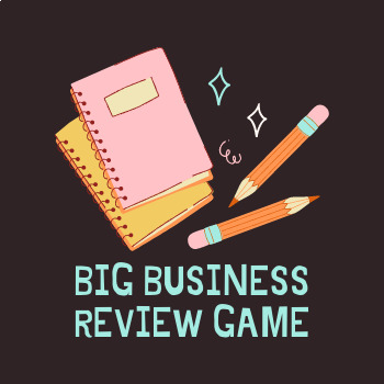 Big Business Review Game
