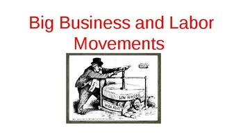 Big Business and Labor Movements Presentation
