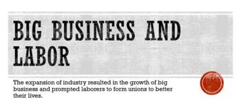 Big Business and Labor Presentation