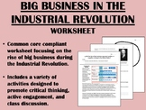 Big Business in the Industrial Revolution worksheet - US History - Common Core