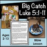 Big Catch, Luke 5:1-11