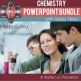 Middle School Chemistry PowerPoint Bundle