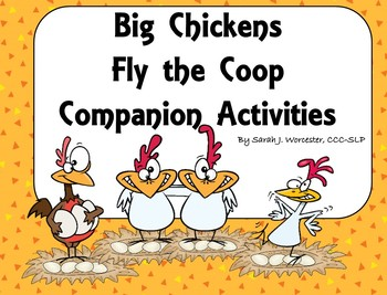 Big Chickens Fly the Coop - Activities for Speech & Language