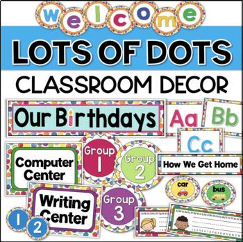 Polka Dots Theme Classroom Decor