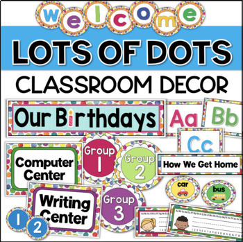 Polka Dots Theme Classroom Decor