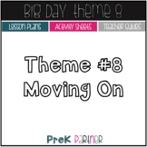 Big Day Theme 8: Lessons and Activities