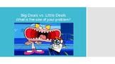 Big Deals vs Little Deals PowerPoint, What size is your pr