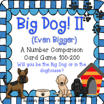 "Big Dog! II Number Comparison Game 100-200 -""War"" w/ a Twi"