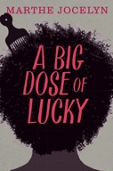 Big Dose of Lucky, A