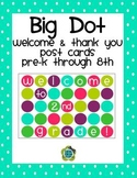 Big Dot Back To School Welcome & Thank You Post Cards FREEBIE