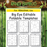 Big Eye Editable Foldable Template Bundle for PERSONAL Use