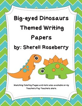 Big-Eyed Dinosaur Themed Writing Papers