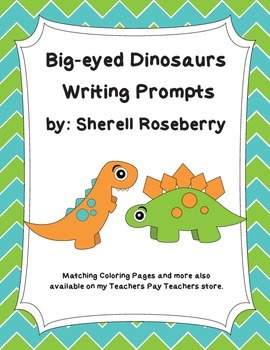 Big-Eyed Dinosaurs: Dinosaur Themed Writing Prompts