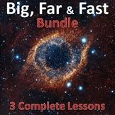Big, Far and Fast Trilogy - 3 Lesson Bundle