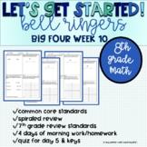 Big Four Bellringers 8th Grade Math Common Core - Week 10