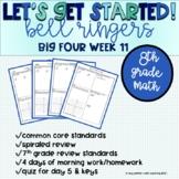 Big Four Bellringers 8th Grade Math Common Core - Week 11