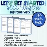 Big Four Bellringers 8th Grade Math Common Core - Week 12