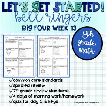 Big Four Bellringers 8th Grade Math Common Core - Week 13