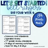 Big Four Bellringers 8th Grade Math Common Core - Week 6