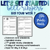 Big Four Bellringers 8th Grade Math Common Core - Week 7