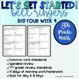 Big Four Bellringers 8th Grade Math Common Core - Week 9