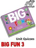 Big Fun 3 Unit Quizzes