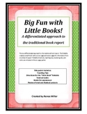 Big Fun with Little Books! A differentiated approach to a