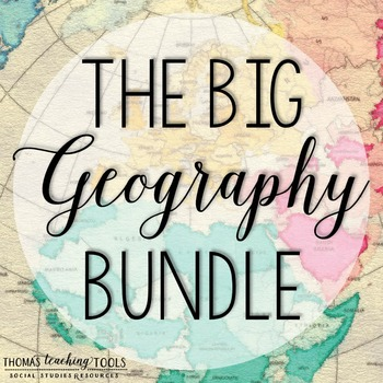 Big Geography Bundle **Save 10% + Future Products for Free**