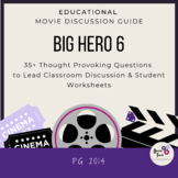 Big Hero 6- Movie Discussion Guide