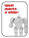 Big Hero 6: What Makes a Hero