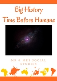 Big History & Time Before Humans: Prezi & Guided Notes
