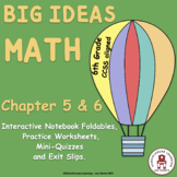 Big Ideas Math Foldables for Chapters 5 and 6