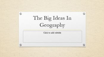 Big Ideas of Geography