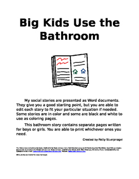 Big Kids Use the Bathroom