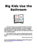 Big Kids Use the Bathroom