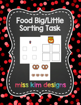 Big / Little Food Sorting Task for students with Autism