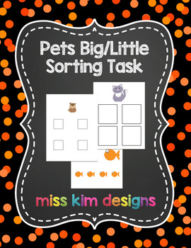 Pets Big / Little Sorting Task for Early Childhood Special Education