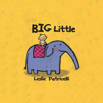 Big Little by Leslie Patricelli video story