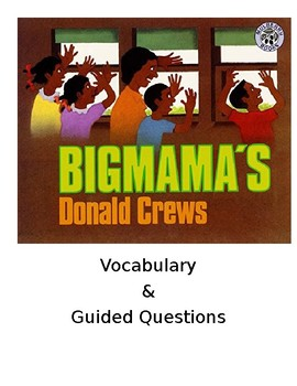 Big Mamma's Guided Questions and Vocabulary