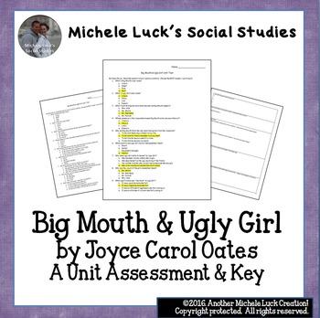 Big Mouth & Ugly Girl Unit Test by Joyce Carol Oates  Language Arts