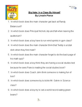 Big Nate: In a Class By HImself, by Lincoln Pierce Battle of the Books Questions