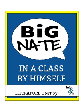 Big Nate: In a Class By Himself by Lincoln Peirce -- Literature Unit