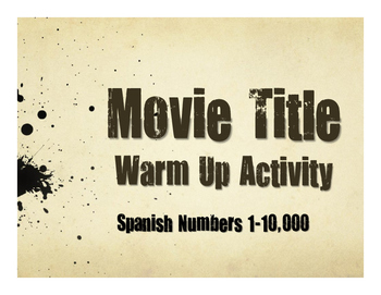 Spanish Numbers 1-10,000 Movie Titles
