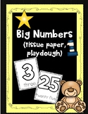 Big Numbers - Tracing,Tissue Paper, Playdough