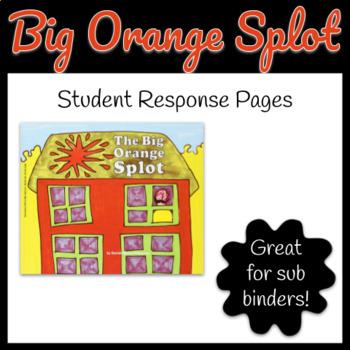Big Orange Splot Book - Student Response Worksheet